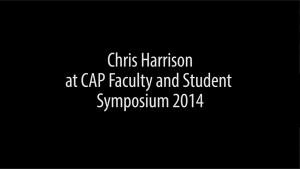 Chris Harrison CAP Lecture